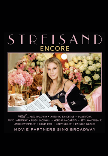 Barbra Streisand's Encore: Movie Partners Sing Broadway